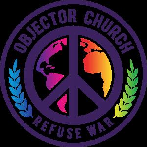 LOGO: Objector Church - Refuse War