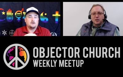 Most recent online Objector Church meetup