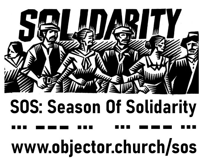 Graphic: SOS: A season of solidarity - www.objector.church/sos