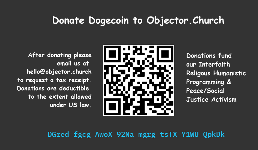 NEW: Donate Dogecoin to Objector.church - DOGECOIN Payment Address: DGredfgcgAwoX92NamgrgtsTXY1WUQpkDk